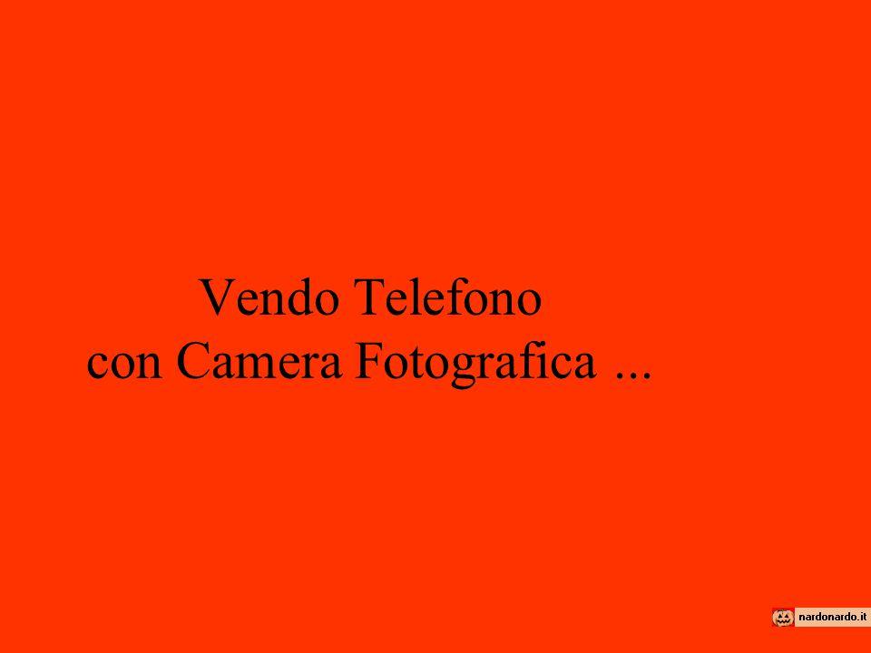 Vendo Telefono con Camera Fotografica...