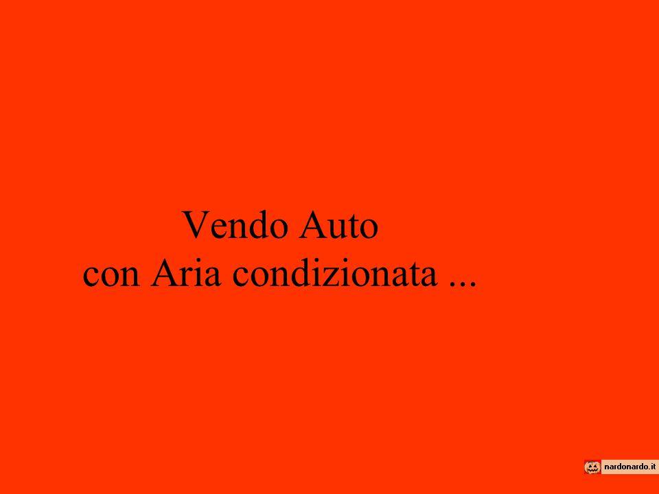 Vendo Auto con Aria condizionata...