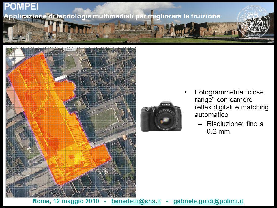 """POMPEI Applicazione di tecnologie multimediali per migliorare la fruizione Fotogrammetria """"close range"""" con camere reflex digitali e matching automati"""