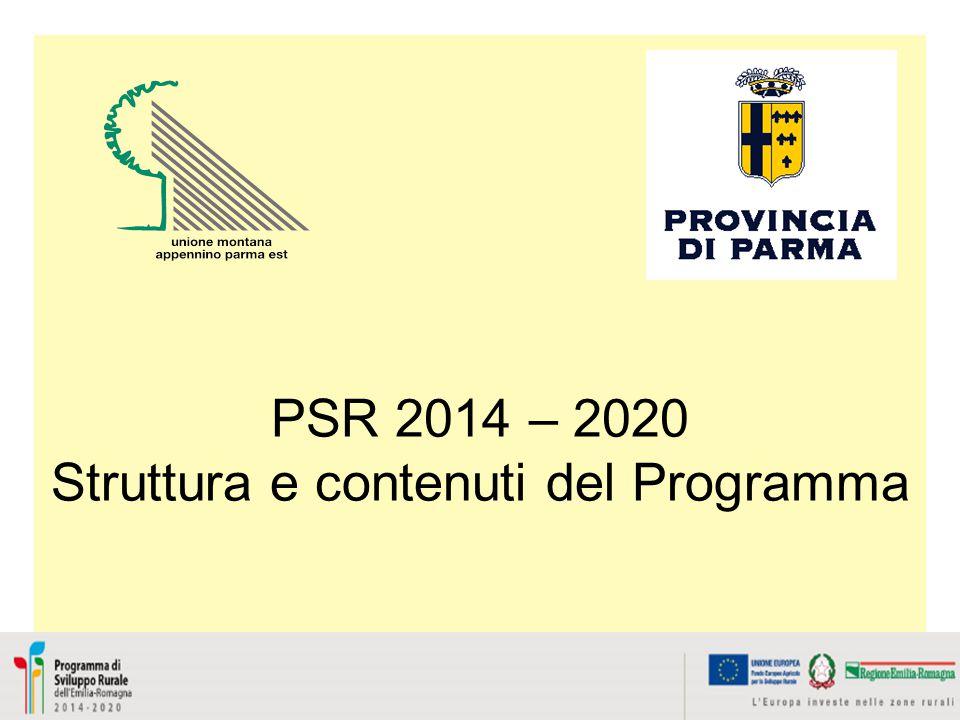 PSR 2014 – 2020 Struttura e contenuti del Programma