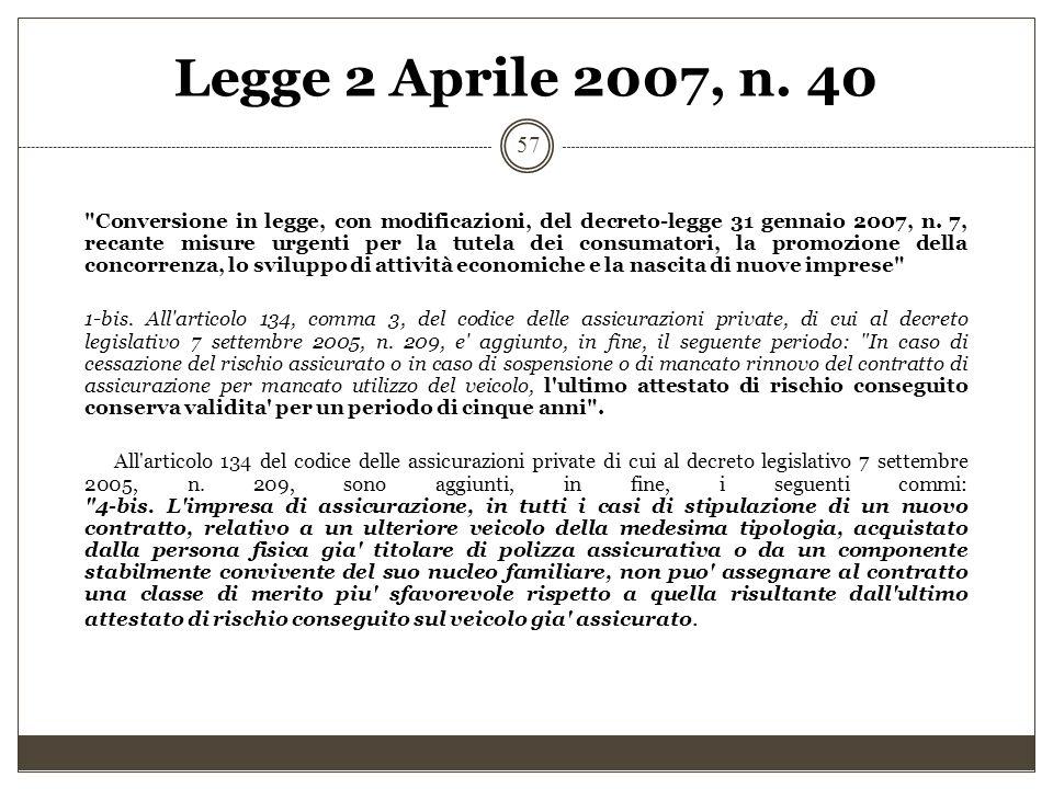 Legge 2 Aprile 2007, n. 40 57