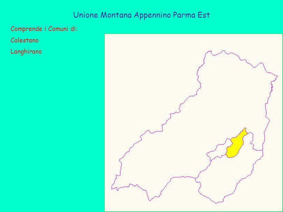 Unione Montana Appennino Parma Est Comprende i Comuni di: Calestano Langhirano