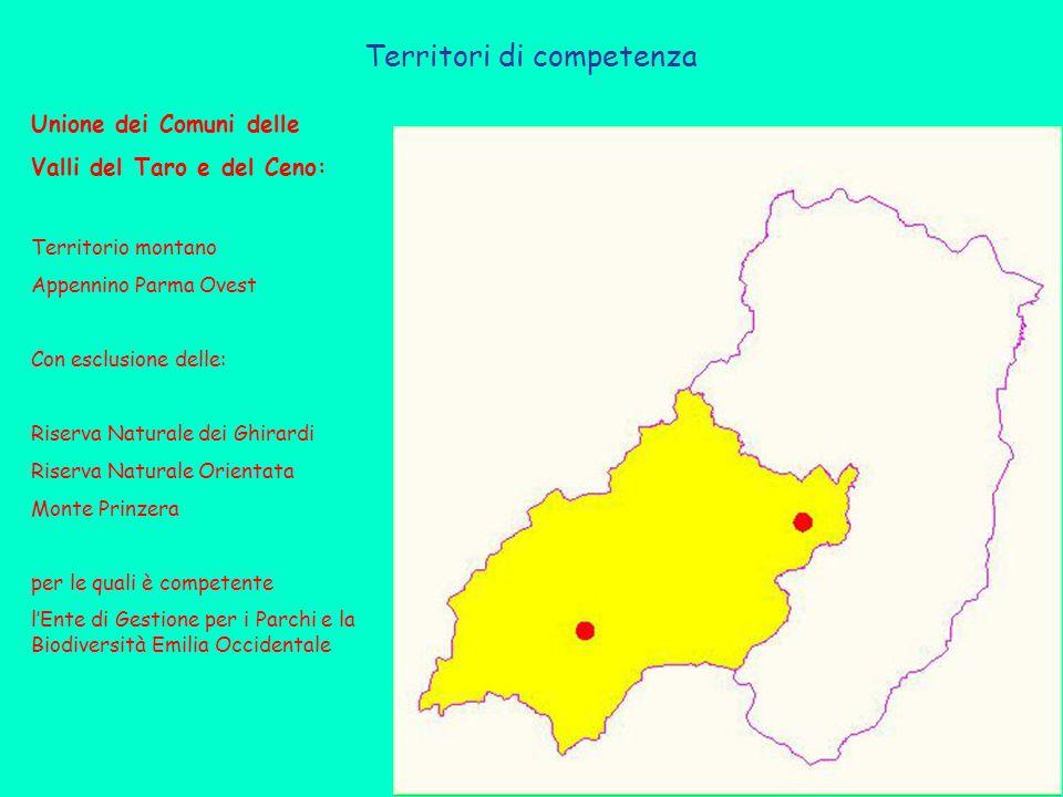 Territori di competenza Unione dei Comuni delle Valli del Taro e del Ceno: Territorio montano Appennino Parma Ovest Con esclusione delle: Riserva Naturale dei Ghirardi Riserva Naturale Orientata Monte Prinzera per le quali è competente l'Ente di Gestione per i Parchi e la Biodiversità Emilia Occidentale