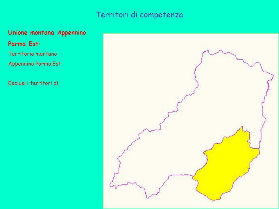Territori di competenza Unione montana Appennino Parma Est: Territorio montano Appennino Parma Est Esclusi i territori di: