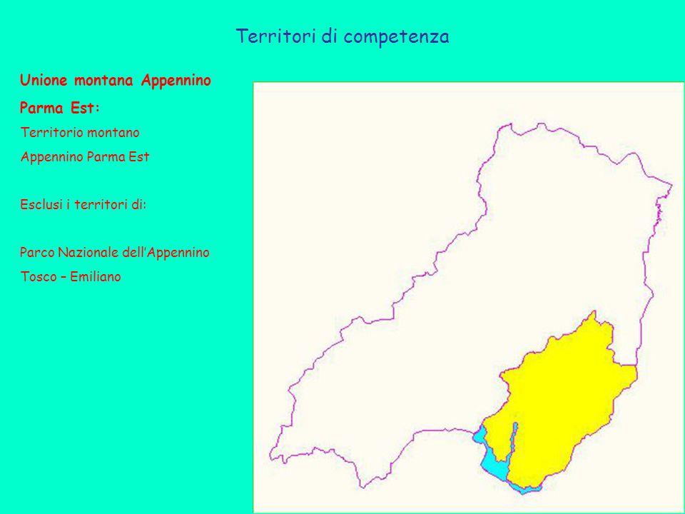 Territori di competenza Unione montana Appennino Parma Est: Territorio montano Appennino Parma Est Esclusi i territori di: Parco Nazionale dell'Appennino Tosco – Emiliano