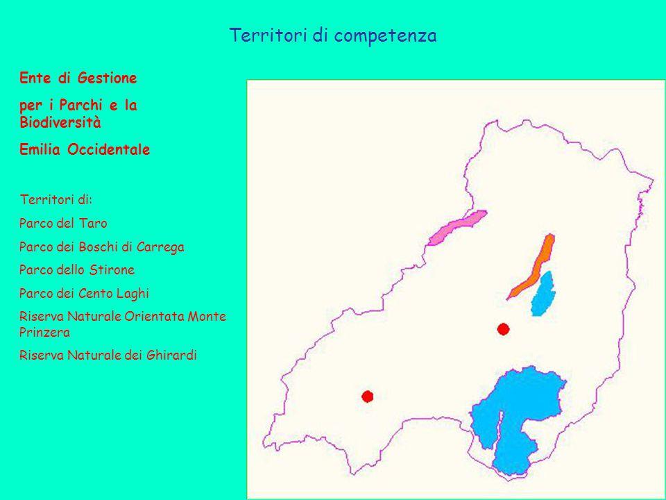 Territori di competenza Ente di Gestione per i Parchi e la Biodiversità Emilia Occidentale Territori di: Parco del Taro Parco dei Boschi di Carrega Parco dello Stirone Parco dei Cento Laghi Riserva Naturale Orientata Monte Prinzera Riserva Naturale dei Ghirardi