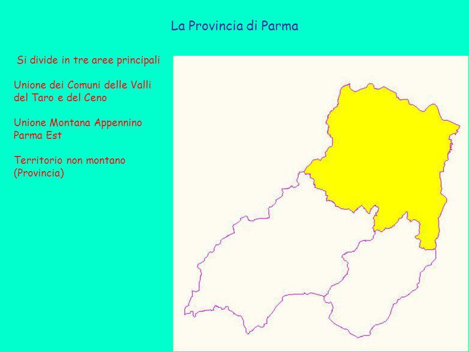 La Provincia di Parma Si divide in tre aree principali Unione dei Comuni delle Valli del Taro e del Ceno Unione Montana Appennino Parma Est Territorio non montano (Provincia)
