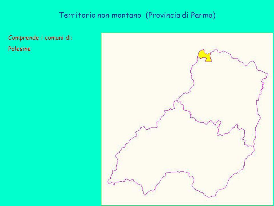 Territorio non montano (Provincia di Parma) Comprende i comuni di: Polesine