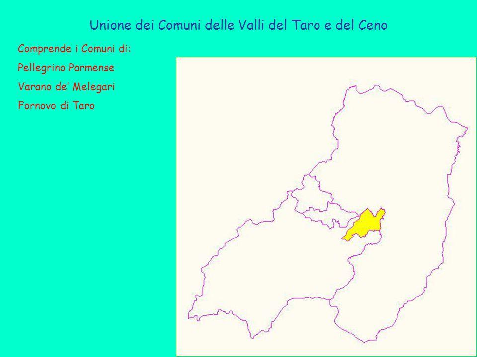 Unione dei Comuni delle Valli del Taro e del Ceno Comprende i Comuni di: Pellegrino Parmense Varano de' Melegari Fornovo di Taro