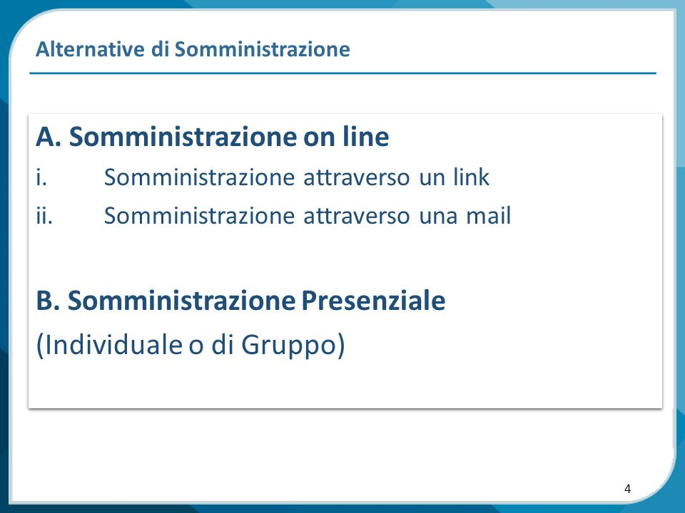 4 Alternative di Somministrazione A.