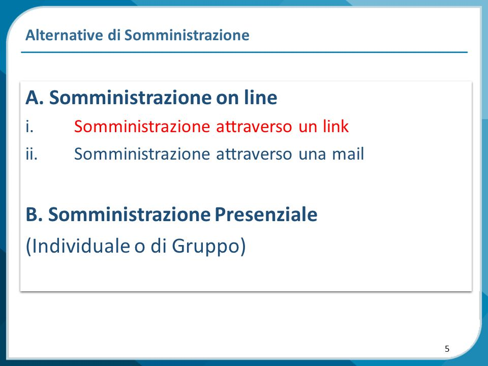 5 Alternative di Somministrazione A.