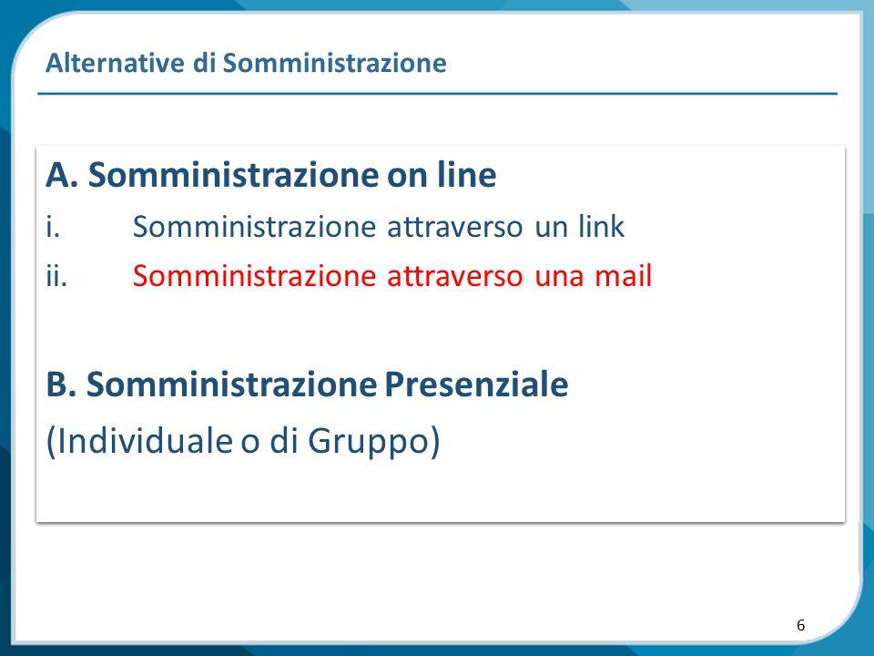7 Alternative di Somministrazione Gentile XXXXXX, Come da accordi intercorsi, Le invio il link per completare il Questionario PDA.