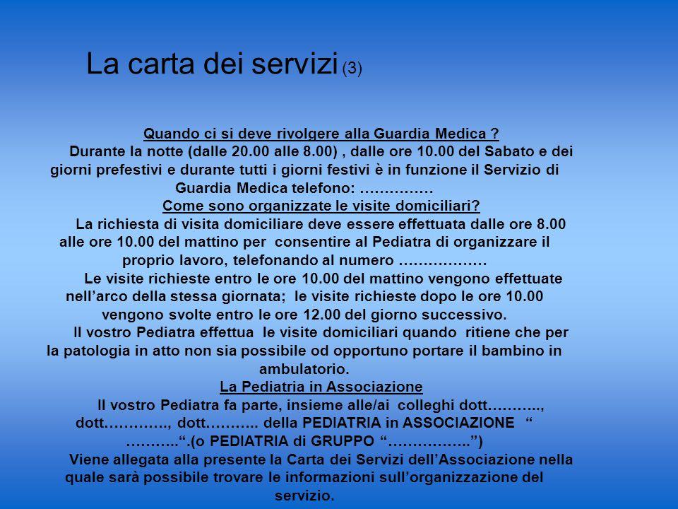 La carta dei servizi (3) Quando ci si deve rivolgere alla Guardia Medica .
