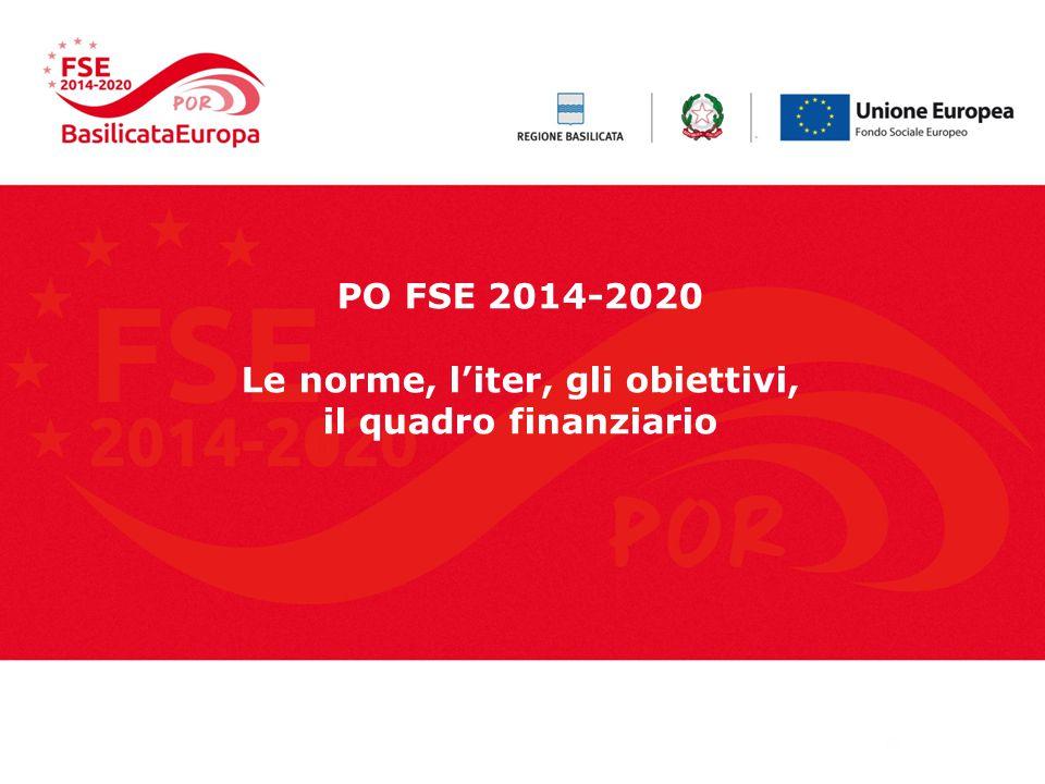 PO FSE 2014-2020 Le norme, l'iter, gli obiettivi, il quadro finanziario