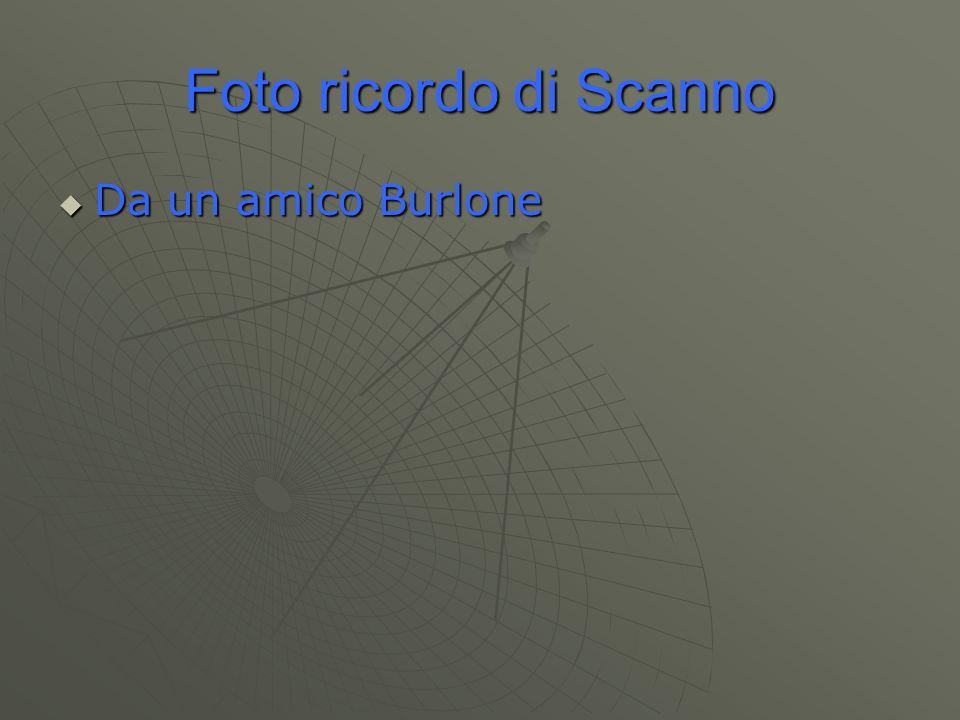 Foto ricordo di Scanno  Da un amico Burlone
