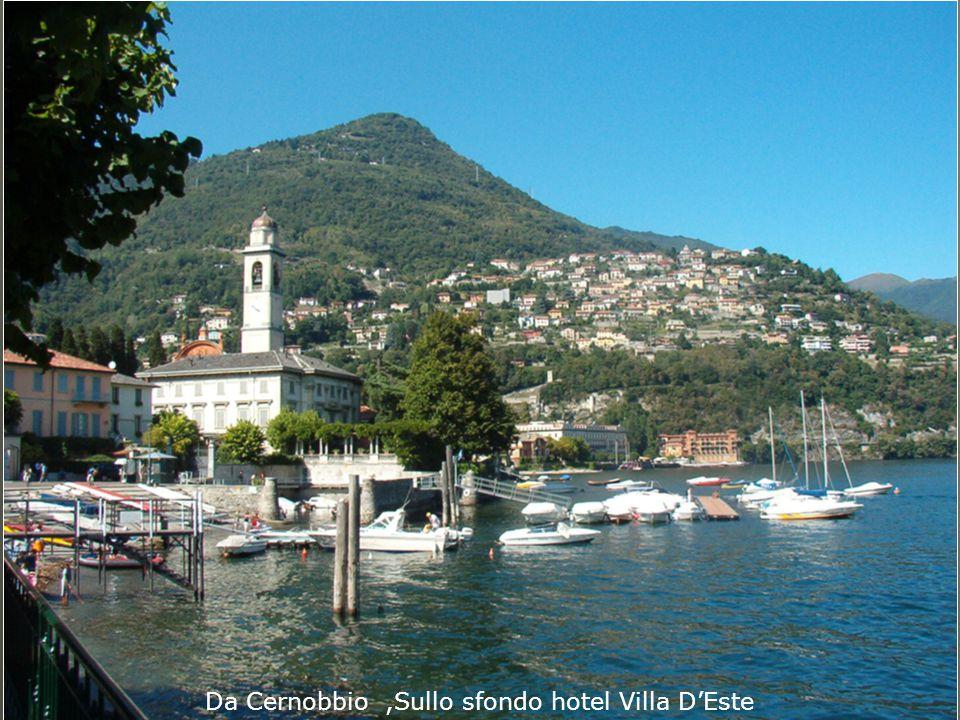 Da Cernobbio,Sullo sfondo hotel Villa D'Este