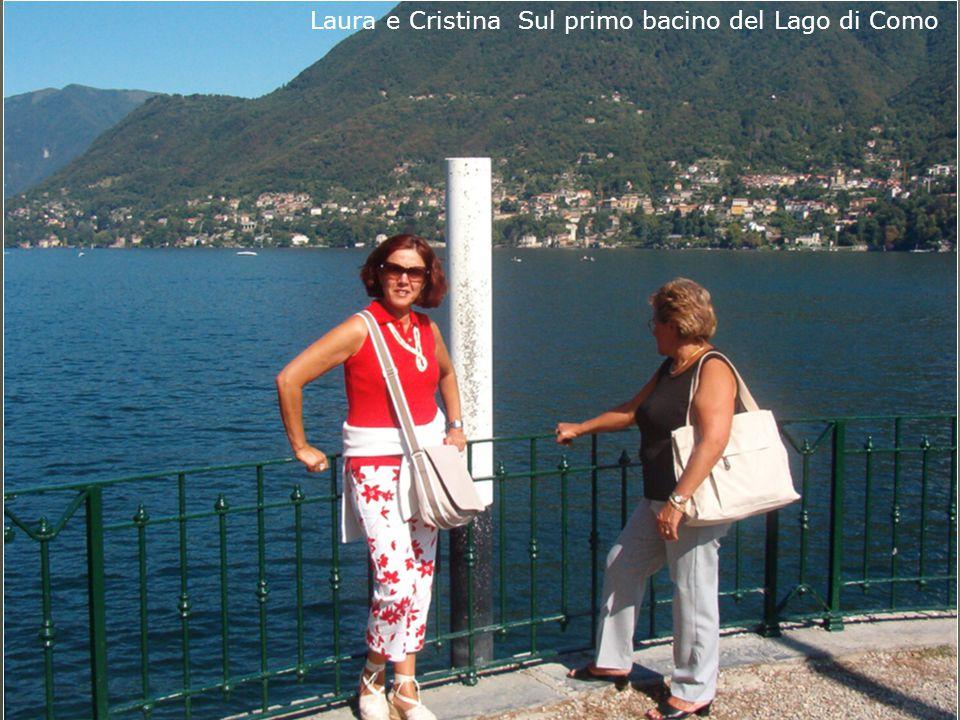 Laura e Cristina Sul primo bacino del Lago di Como