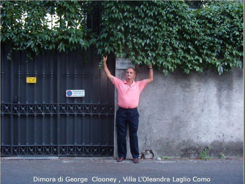 Dimora di George Clooney, Villa L'Oleandra Laglio Como