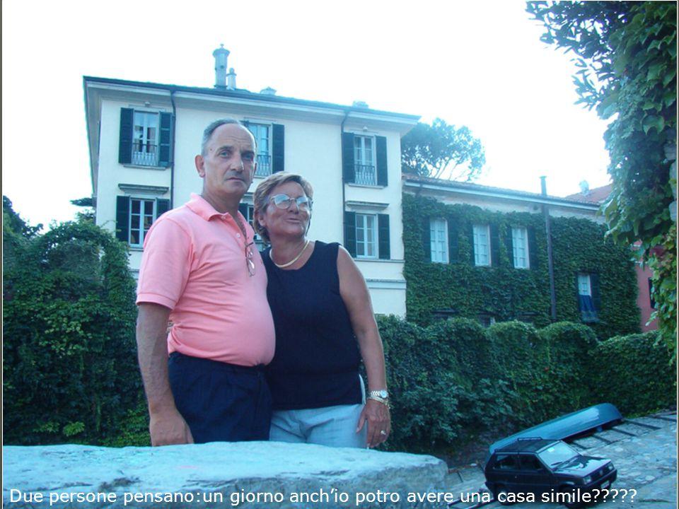 Due persone pensano:un giorno anch'io potro avere una casa simile?????
