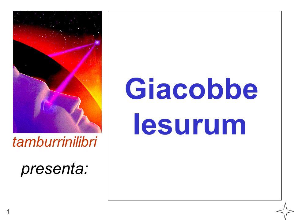 Giacobbe Iesurum tamburrinilibri 1 presenta:
