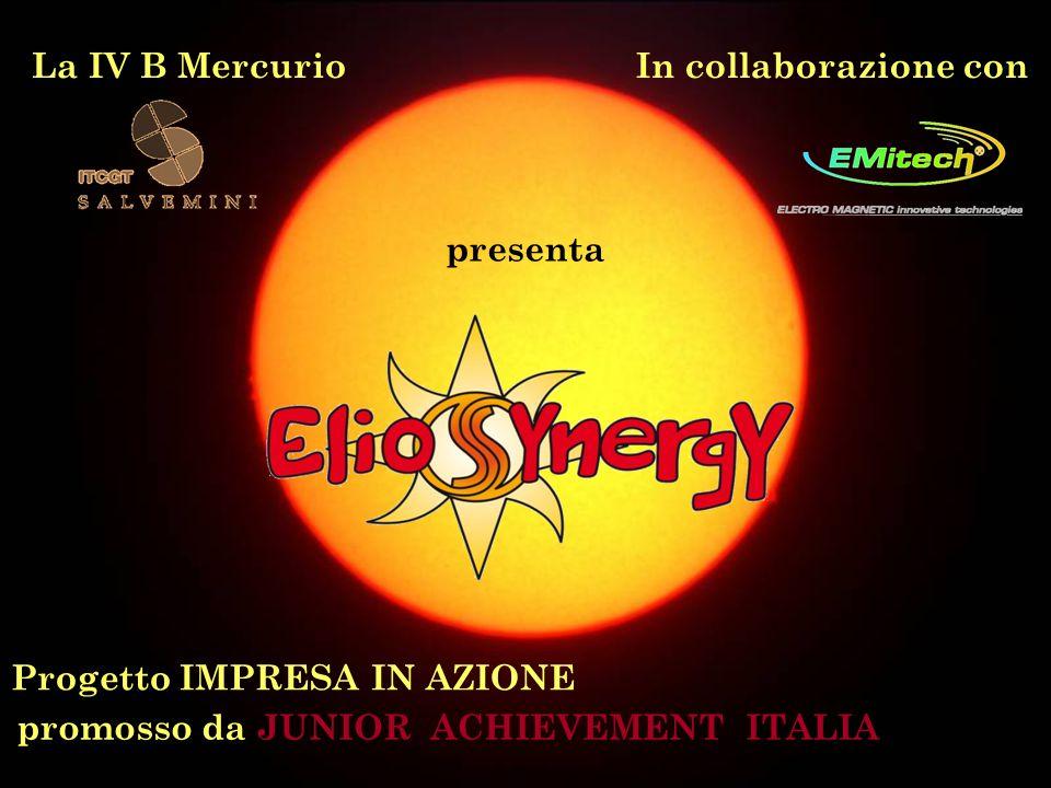 La IV B MercurioIn collaborazione con presenta Progetto IMPRESA IN AZIONE promosso da JUNIOR ACHIEVEMENT ITALIA