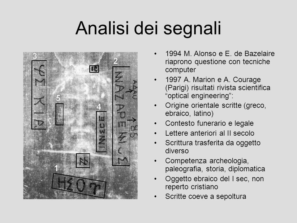 Analisi dei segnali 1994 M. Alonso e E. de Bazelaire riaprono questione con tecniche computer 1997 A. Marion e A. Courage (Parigi) risultati rivista s