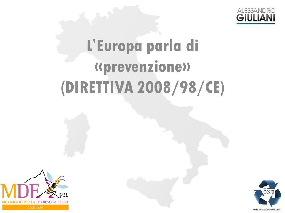 L'Europa parla di «prevenzione» (DIRETTIVA 2008/98/CE)