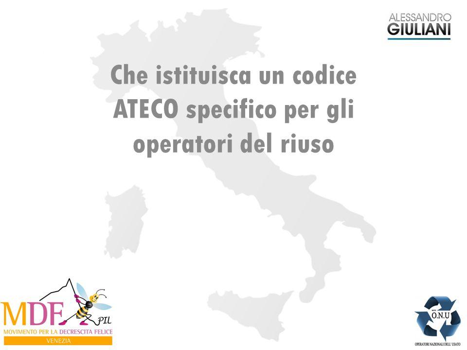 Che istituisca un codice ATECO specifico per gli operatori del riuso