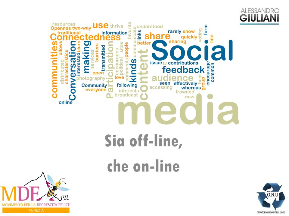 Sia off-line, che on-line