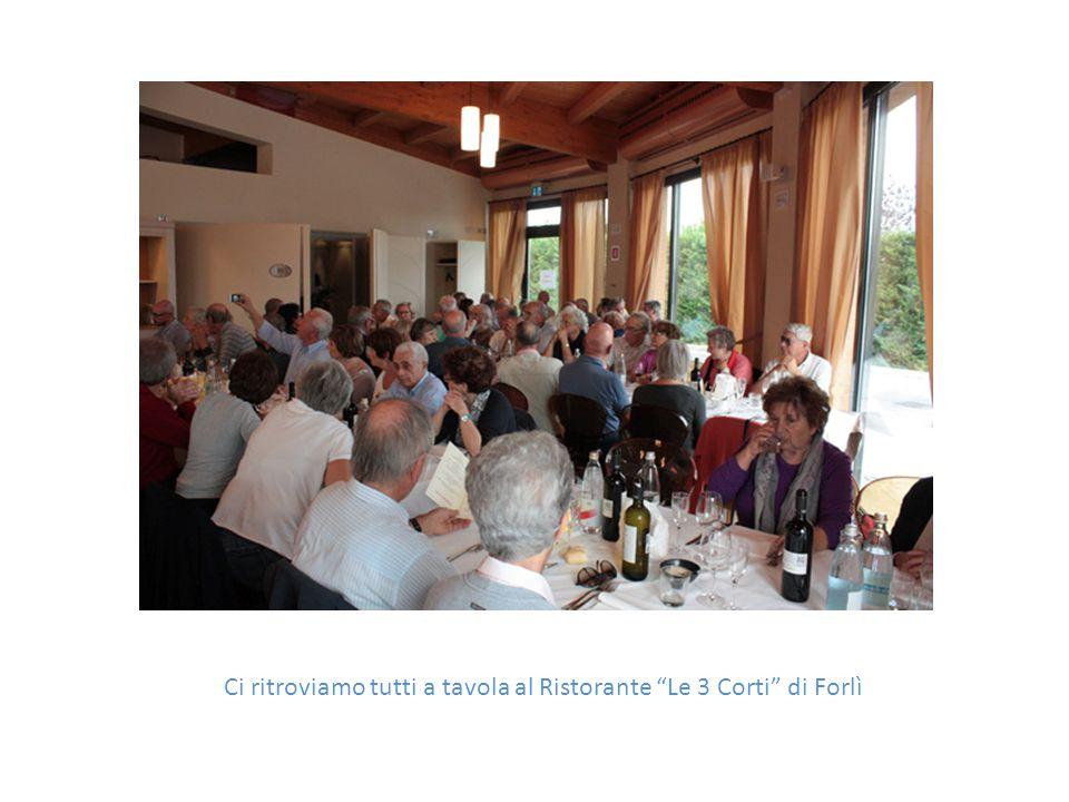 Ci ritroviamo tutti a tavola al Ristorante Le 3 Corti di Forlì