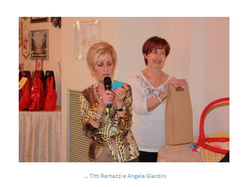 … Titti Ramazzi e Angela Giardini
