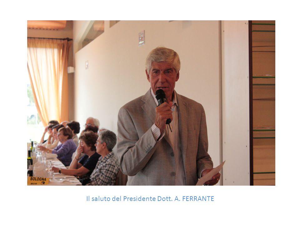 Il saluto del Presidente Dott. A. FERRANTE