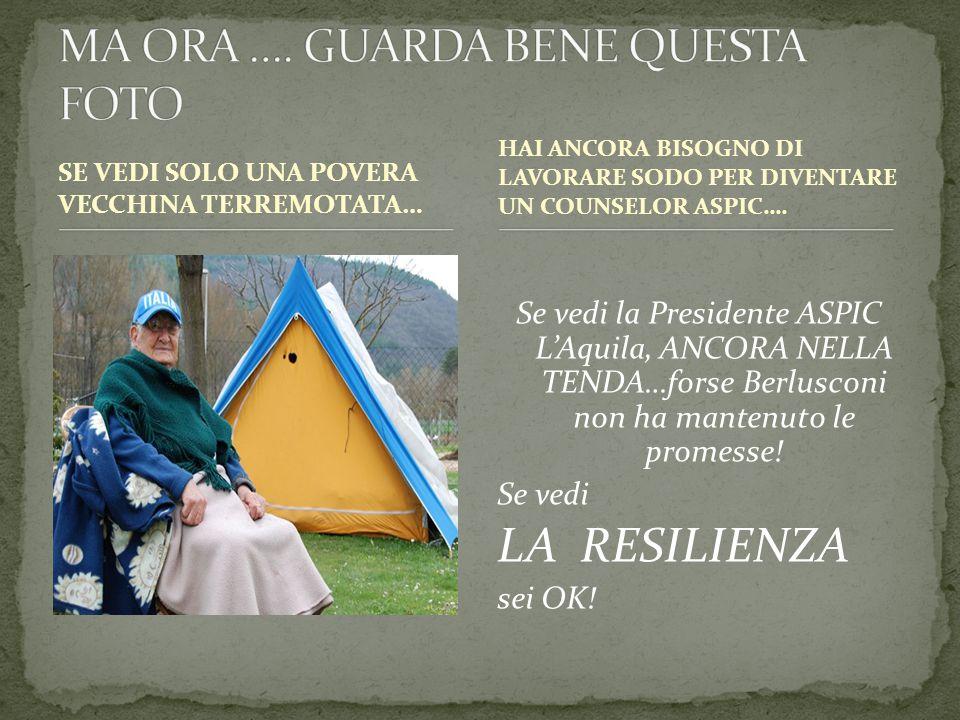 SE VEDI SOLO UNA POVERA VECCHINA TERREMOTATA… Se vedi la Presidente ASPIC L'Aquila, ANCORA NELLA TENDA…forse Berlusconi non ha mantenuto le promesse.