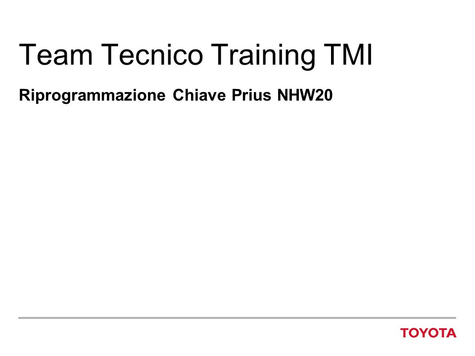Team Tecnico Training TMI Riprogrammazione Chiave Prius NHW20