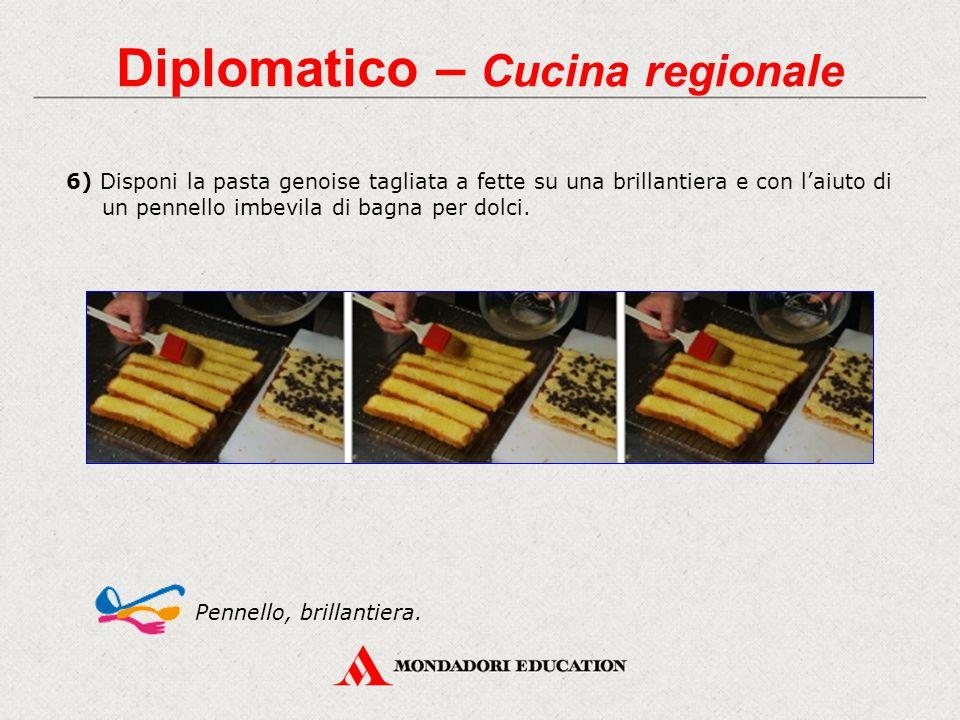 Diplomatico – Cucina regionale 6) Disponi la pasta genoise tagliata a fette su una brillantiera e con l'aiuto di un pennello imbevila di bagna per dol