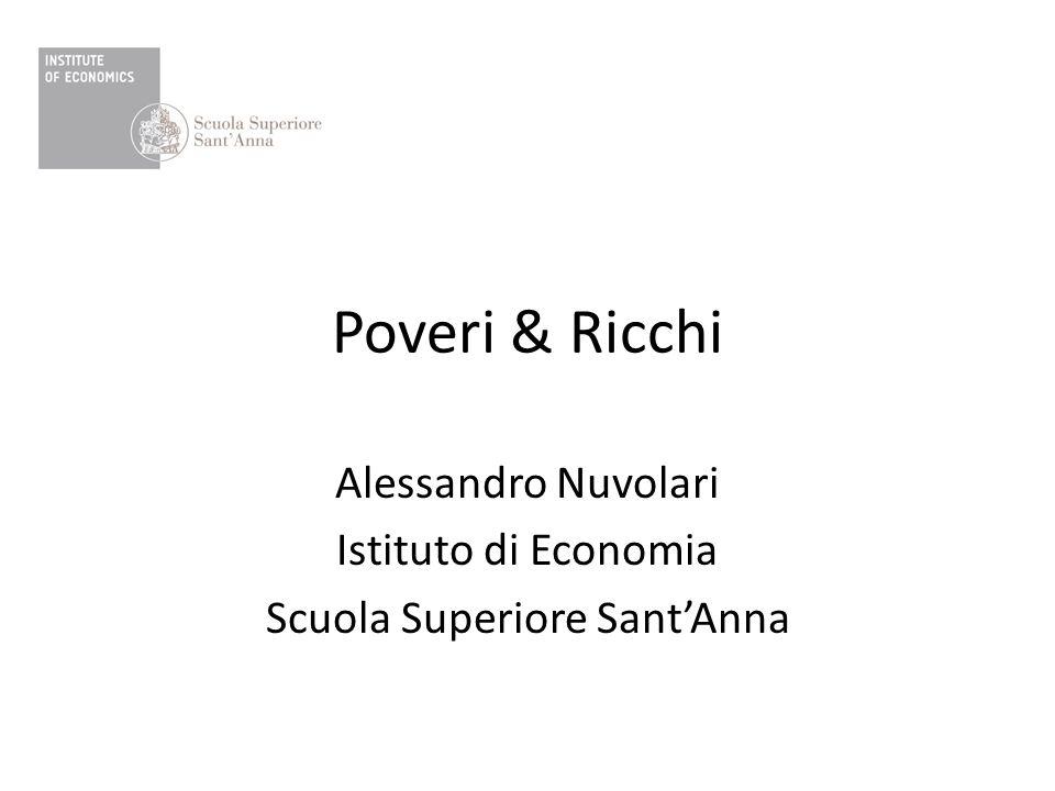 Poveri & Ricchi Alessandro Nuvolari Istituto di Economia Scuola Superiore Sant'Anna