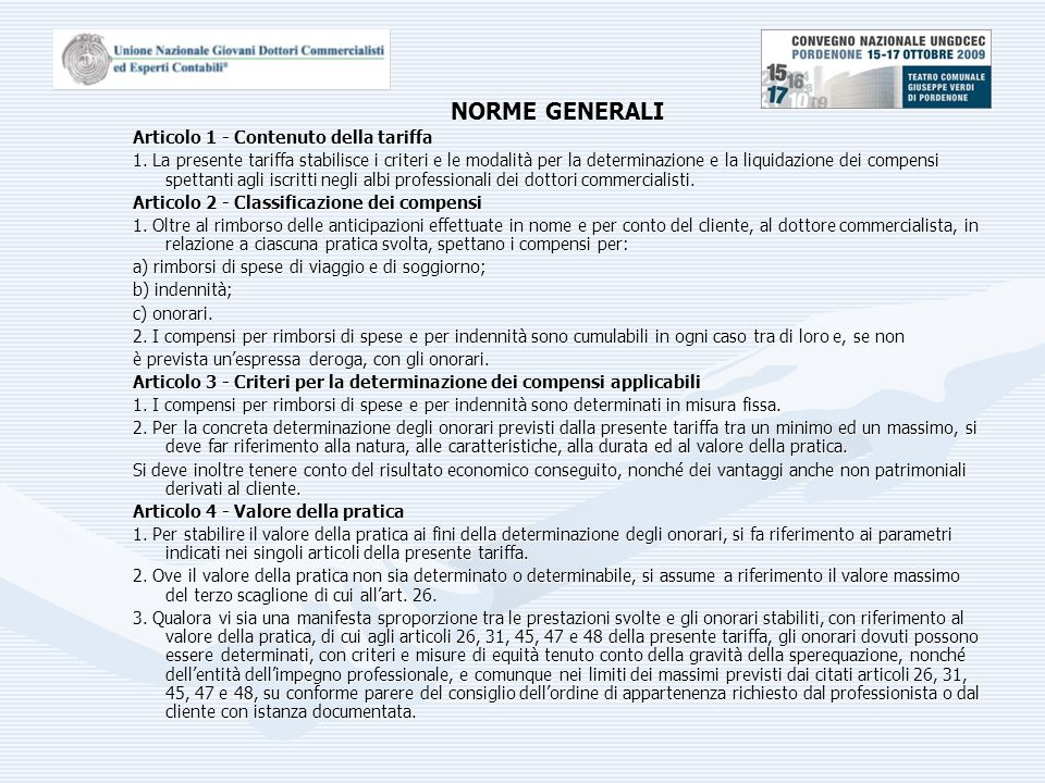 NORME GENERALI Articolo 1 - Contenuto della tariffa 1.