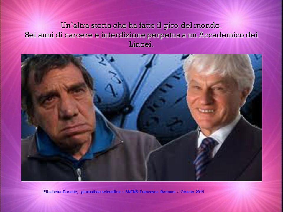 CERN: business climate e alta concentrazione di Knowledge based firms Elisabetta Durante, giornalista scientifica – SNFNS Francesco Romano – Otranto 2015
