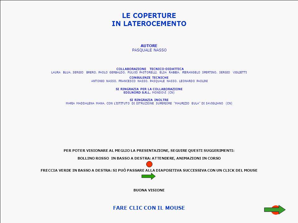 LE COPERTURE IN LATEROCEMENTO AUTORE PASQUALE NASSO CONSULENZE TECNICHE ANTONIO NASSO, FRANCESCO NASSO, PASQUALE NASSO, LEONARDO PAOLINI SI RINGRAZIA