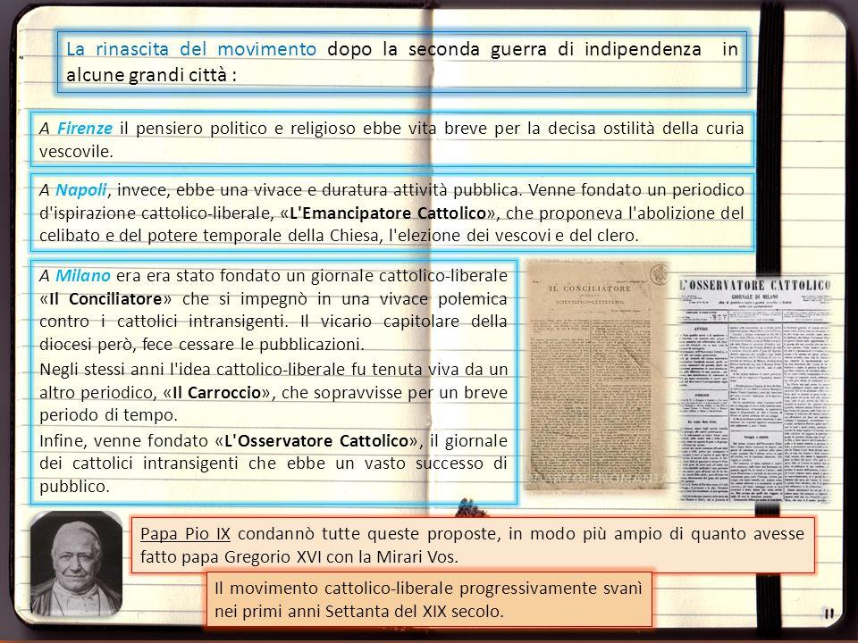 A Napoli, invece, ebbe una vivace e duratura attività pubblica. Venne fondato un periodico d'ispirazione cattolico-liberale, «L'Emancipatore Cattolico