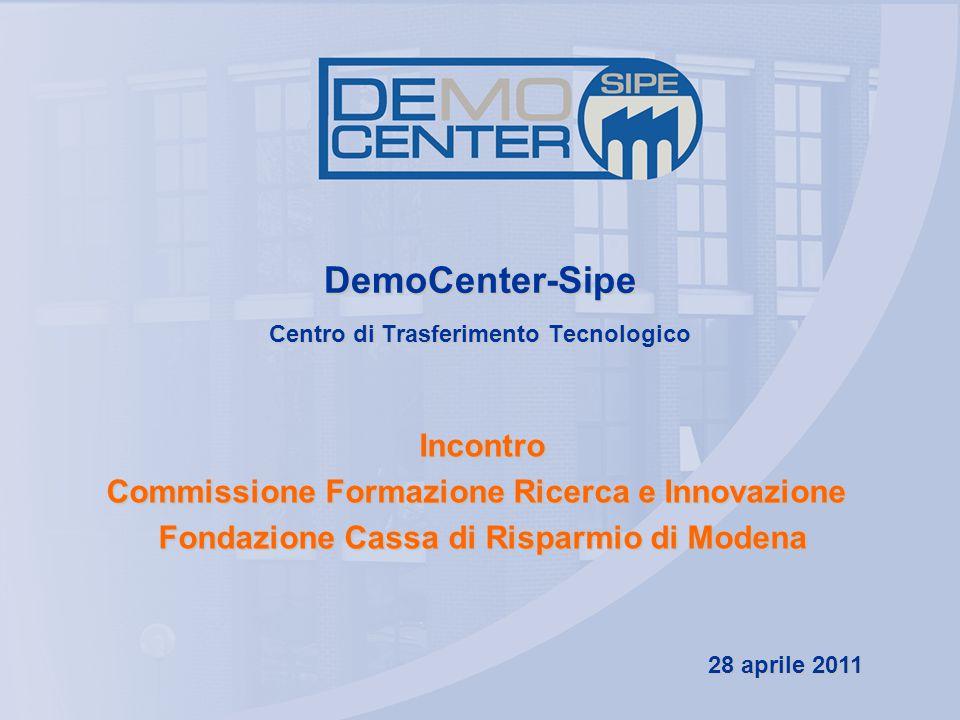 DemoCenter-Sipe Centro di Trasferimento Tecnologico Incontro Commissione Formazione Ricerca e Innovazione Commissione Formazione Ricerca e Innovazione