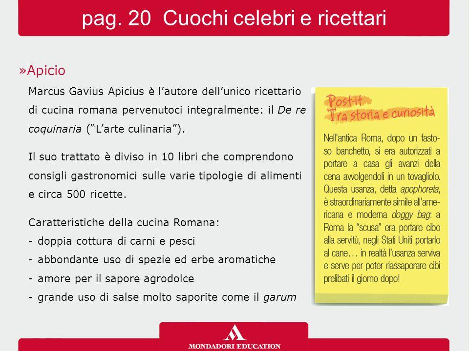 """»Apicio Marcus Gavius Apicius è l'autore dell'unico ricettario di cucina romana pervenutoci integralmente: il De re coquinaria (""""L'arte culinaria""""). I"""
