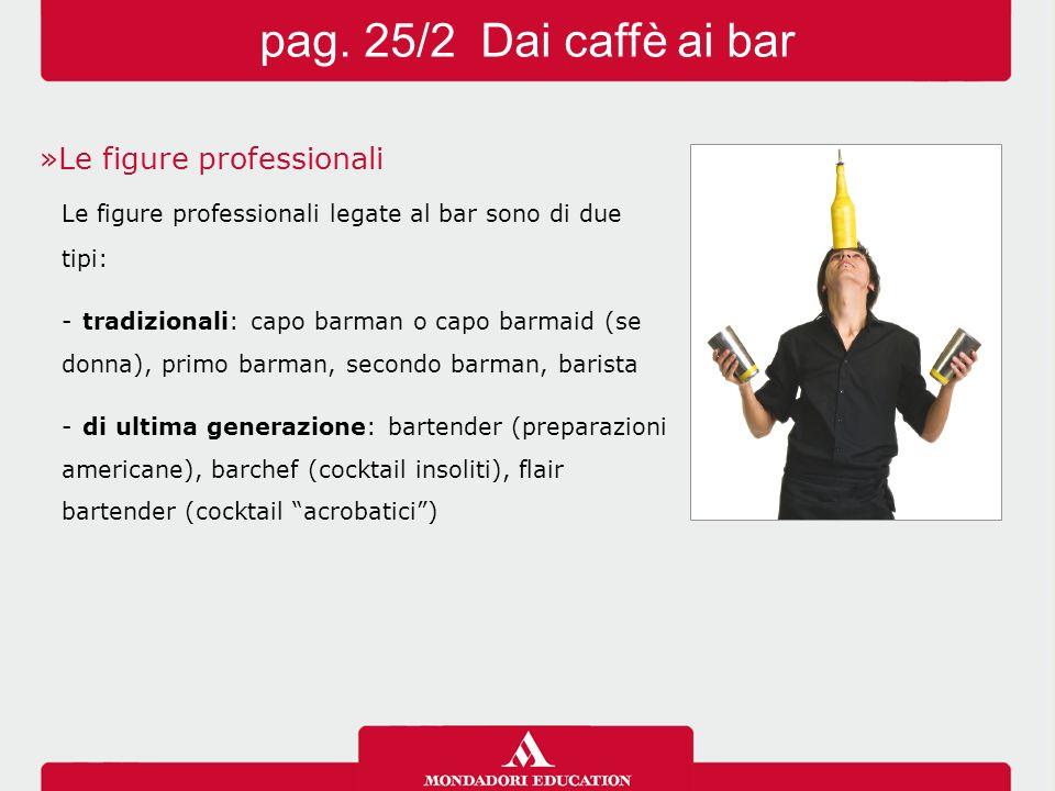 »Le figure professionali Le figure professionali legate al bar sono di due tipi: -tradizionali: capo barman o capo barmaid (se donna), primo barman, s