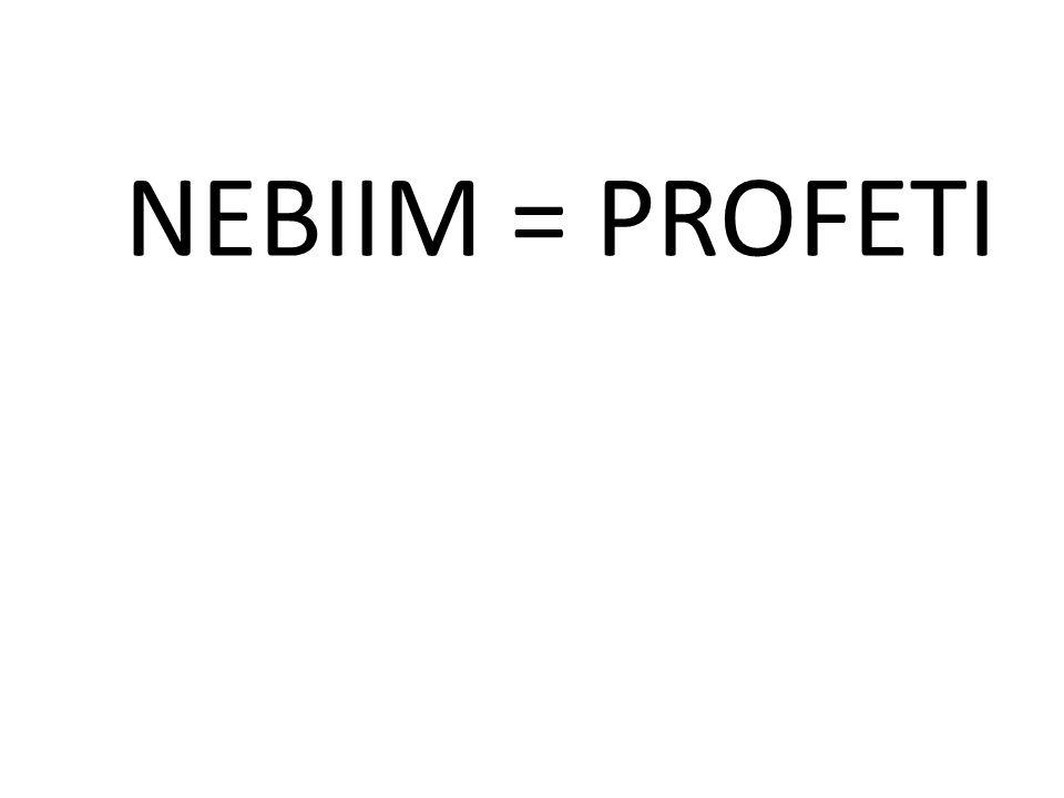 NEBIIM = PROFETI