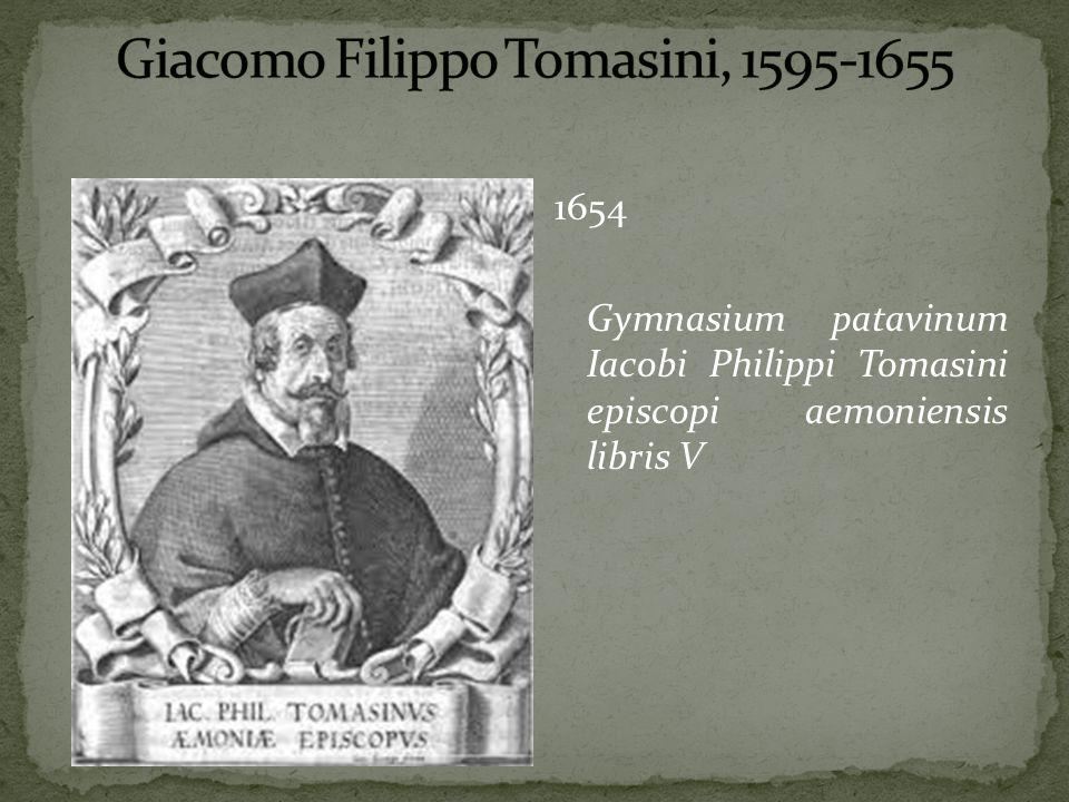 1654 Gymnasium patavinum Iacobi Philippi Tomasini episcopi aemoniensis libris V