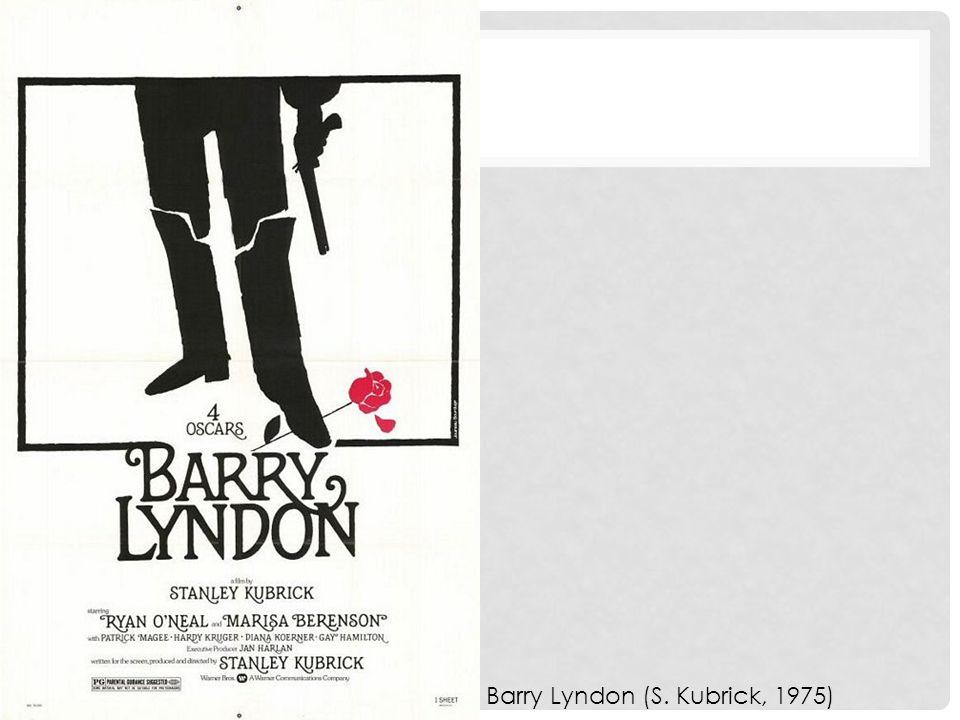 Barry Lyndon (S. Kubrick, 1975)