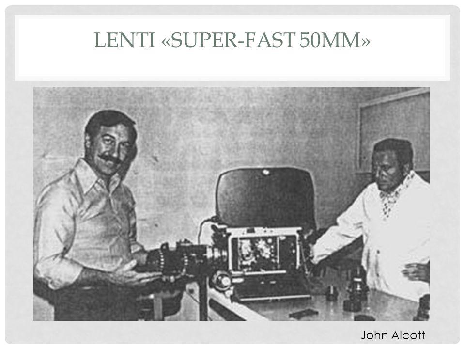 LENTI «SUPER-FAST 50MM» John Alcott