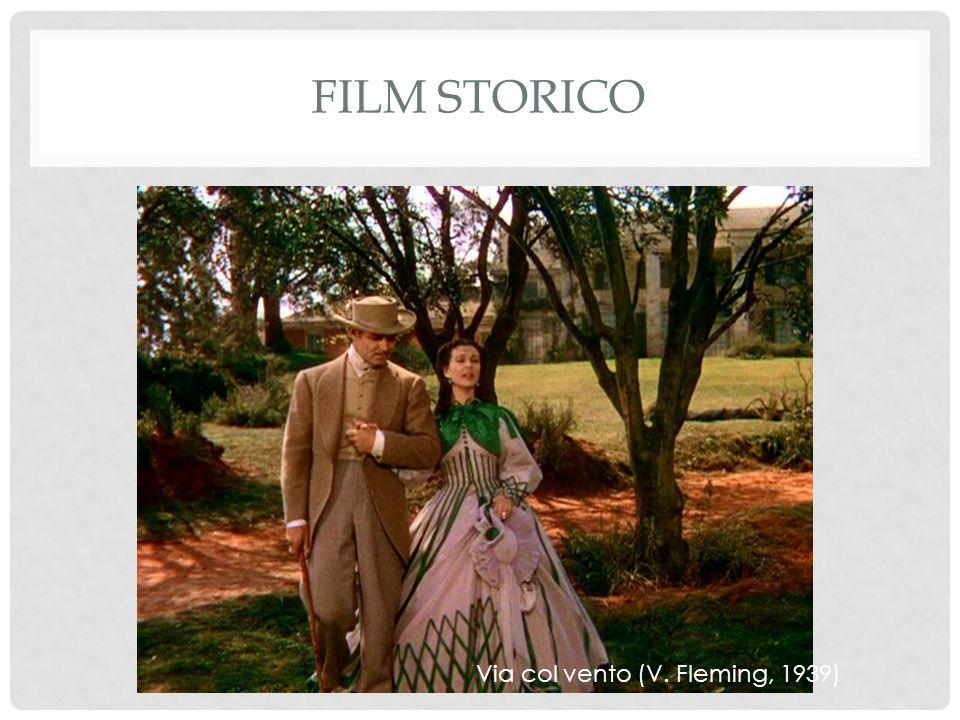 FILM STORICO Via col vento (V. Fleming, 1939)