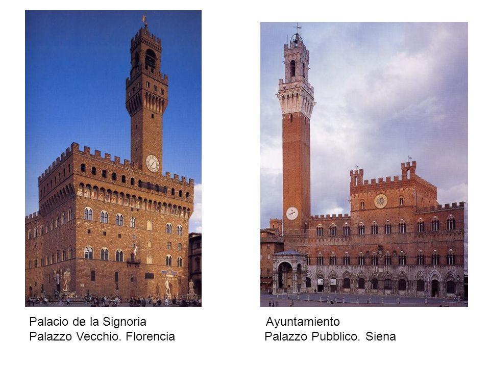 Palacio de la Signoria Ayuntamiento Palazzo Vecchio. Florencia Palazzo Pubblico. Siena
