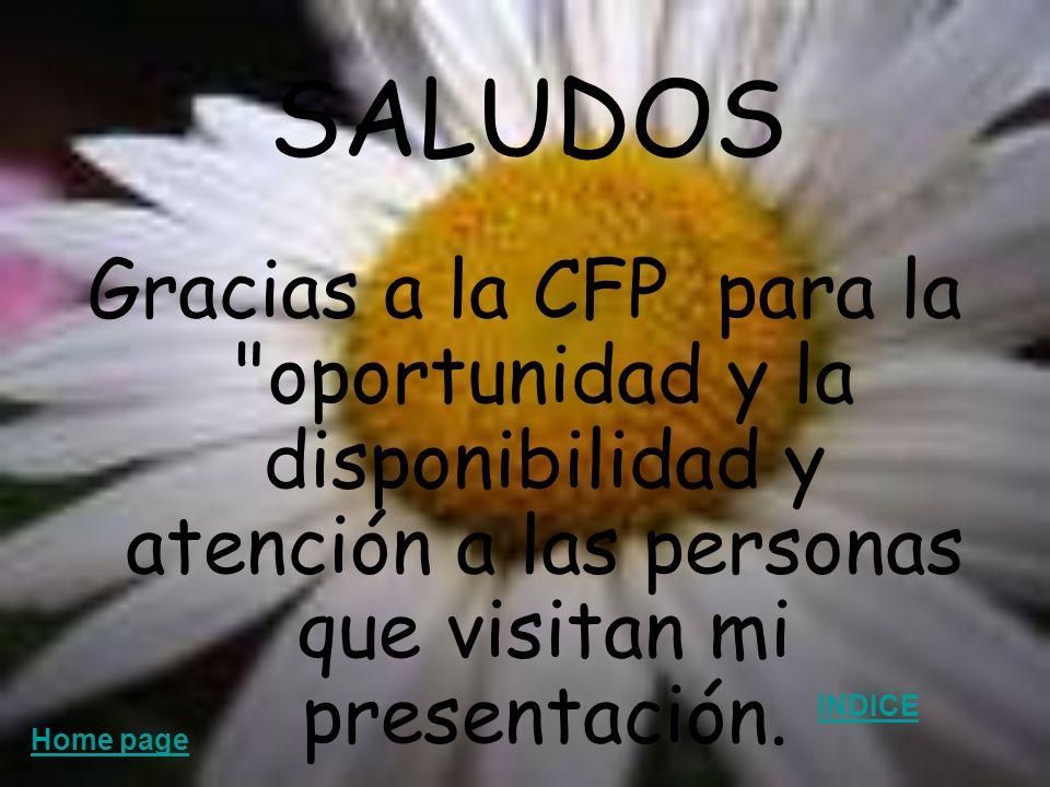 SALUDOS Gracias a la CFP para la